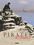 Couverture du livre « Les pirates de Barataria T.11 ; Sainte-Hélène » de Marc Bourgne et Franck Bonnet aux éditions Glenat