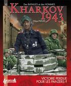 Couverture du livre « Kharkov 1943, premiere victoire des Panzer SS ? » de Philippe Naud aux éditions Histoire Et Collections