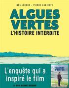 Couverture du livre « Algues vertes ; l'histoire interdite » de Pierre Van Hove et Ines Leraud aux éditions Delcourt