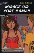 Couverture du livre « Mirage sur port d'Amar » de Marie Bertherat aux éditions Mango
