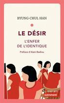 Couverture du livre « Le désir » de Byung-Chul Han aux éditions Autrement