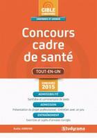 Couverture du livre « Concours cadre de santé ; concours 2015 (2e édition) » de Badia Jabrane aux éditions Studyrama