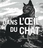 Couverture du livre « Dans l'oeil du chat » de Hubert Haddad et Carole Martinez et Melani Le Bris et Ananda Devi aux éditions Zulma