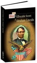 Couverture du livre « L'effroyable secret d'Abraham Lincoln » de Gerard Dole aux éditions Terre De Brume
