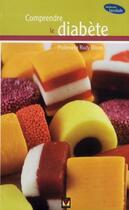 Couverture du livre « Comprendre le diabète » de Rudy Bilous aux éditions Modus Vivendi