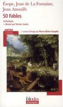 Couverture du livre « 50 fables » de Esope/La Fontaine/An aux éditions Gallimard
