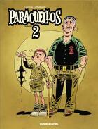Couverture du livre « Paracuellos ; INTEGRALE VOL.2 » de Carlos Gimenez aux éditions Fluide Glacial