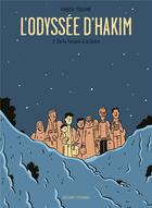 Couverture du livre « L'odyssée d'Hakim T.2 ; de la Turquie à la Grèce » de Fabien Toulme aux éditions Delcourt