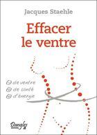 Couverture du livre « Effacer le ventre » de Jacques Staehle aux éditions Dangles