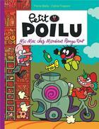 Couverture du livre « Petit Poilu T.22 ; mic-mac chez Monsieur Range-Tout » de Pierre Bailly et Celine Fraipont aux éditions Dupuis