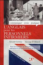 Couverture du livre « L'anglais des infirmiers » de Arnold Gremy et George Mutch aux éditions Micro Application