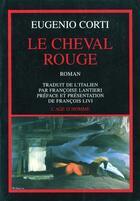 Couverture du livre « Le Cheval Rouge » de Eugenio Corti aux éditions L'age D'homme