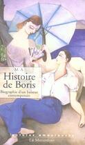 Couverture du livre « Histoire de Boris ; biographie d'un baiseur contemporain » de M. A**** aux éditions La Musardine