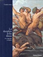 Couverture du livre « Le dauphin et les dieux ; art, légendes et mythes » de Charles Avery aux éditions Thames And Hudson