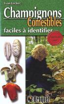 Couverture du livre « Champignons Comestibles » de Leclerc Yvon aux éditions Broquet