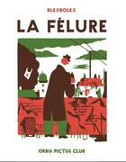 Couverture du livre « La fêlure » de Blexbolex aux éditions Ouvroir Humoir