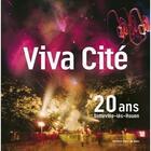 Couverture du livre « Viva cité ; 20 ans Sotteville-lès-Rouen » de Collectif aux éditions Point De Vues