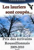 Couverture du livre « Les lauriers sont coupés... » de Gerard Raynal aux éditions T.d.o