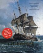 Couverture du livre « L'hermione ; de Rochefort à la gloire américaine » de Emmanuel De Fontainieu aux éditions De Monza Jean-pierre