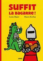 Couverture du livre « Suffit la bagarre ! » de Lenia Major et Mazin Kirbag aux éditions Samir