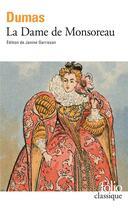 Couverture du livre « La dame de Monsoreau » de Alexandre Dumas aux éditions Gallimard
