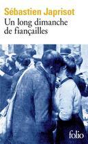 Couverture du livre « Un long dimanche de fiancailles » de Sebastien Japrisot aux éditions Gallimard