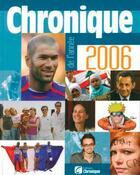 Couverture du livre « Chronique de l'année 2006 » de  aux éditions Chronique