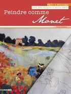 Couverture du livre « Peindre comme Monet » de Noel Gregory aux éditions Fleurus