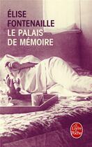 Couverture du livre « Le palais de mémoire » de Elise Fontenaille aux éditions Lgf