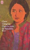 Couverture du livre « Dans la main de Bouddha » de Ching Lie Chow aux éditions J'ai Lu