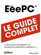 Couverture du livre « Le livre de l'Eee pc » de Celine Aumard aux éditions Micro Application