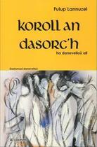 Couverture du livre « Koroll an dasorc'h » de Fulup Lannuzel aux éditions Al Liamm