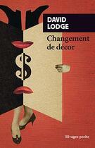 Couverture du livre « Changement de décor » de David Lodge aux éditions Rivages