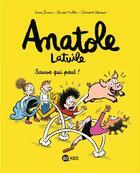 Couverture du livre « Anatole Latuile T.10 ; sauve qui peut » de Olivier Muller et Anne Didier et Clement Devaux aux éditions Bd Kids