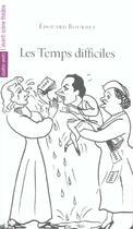 Couverture du livre « Les temps difficiles » de Edouard Bourdet aux éditions Avant-scene Theatre