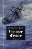 Couverture du livre « Une mer d'encre » de Alexander Kent aux éditions Libretto