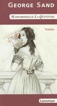 Couverture du livre « Mademoiselle la Quintinie » de George Sand aux éditions Lansman