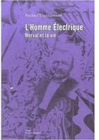 Couverture du livre « L'homme électrique » de Pacome Thiellement aux éditions Editions Mf