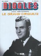 Couverture du livre « Biggles présente... ; Pierre Clostermann ; le grand cirque t.2 » de William Earl Johns et Manuel Perales et Pierre Clostermann aux éditions Miklo