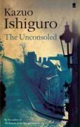 Couverture du livre « The Unconsoled » de Kazuo Ishiguro aux éditions Faber And Faber Digital