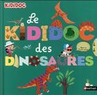 Couverture du livre « Le kididoc des dinosaures » de Sylvie Baussier et Didier Balicevic aux éditions Nathan