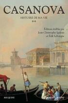 Couverture du livre « Histoire de ma vie t.2 » de Giacomo Casanova et Casanova aux éditions Robert Laffont