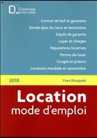 Couverture du livre « Location mode d'emploi (édition 2018) » de Yves Rouquet aux éditions Delmas