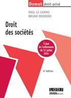 Couverture du livre « Droit des sociétés (6e édition) » de Paul Le Cannu et Bruno Dondero aux éditions Lgdj
