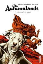Couverture du livre « The Autumnlands T.2 ; retour à la terre » de Jordie Bellaire et Benjamin Dewey et Kurt Busiek aux éditions Urban Comics