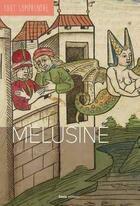 Couverture du livre « Tout Comprendre ; Mélusine » de Laurence Helix aux éditions Geste
