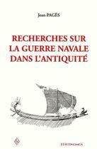 Couverture du livre « Recherches Sur La Guerre Navale Dans L'Antiquite » de Jean Pages aux éditions Economica