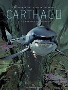 Couverture du livre « Carthago T.3 ; le monstre de Djibouti » de Christophe Bec et Milan Jovanovic aux éditions Humanoides Associes