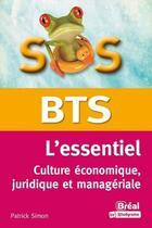 Couverture du livre « BTS essentiel culture économique, juridique et managériale » de Patrick Simon aux éditions Breal