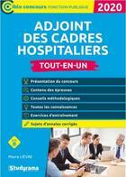 Couverture du livre « Adjoint des cadres hospitaliers ; catégorie B ; tout-en-un (édition 2020) » de Pierre Lievre aux éditions Studyrama